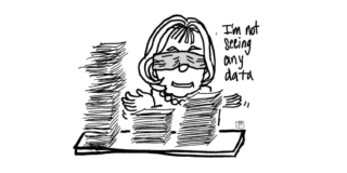 """A cartoon of Dr. Bonnie Henry sitting blindfolded at a desk full of papers. The caption says """"I'm not seeing any data!"""""""